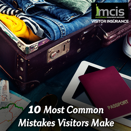 10 Most Common Mistakes Visitors Make