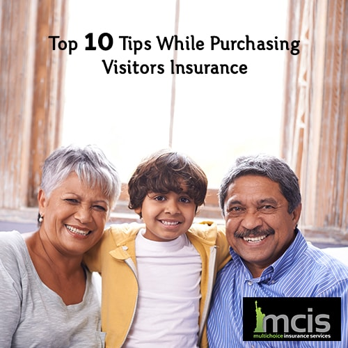 Top 10 tips while purchasing visitors insurance-Image