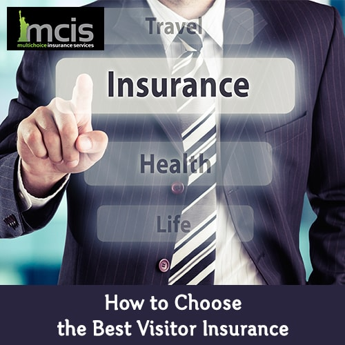 How to Choose the Best Visitor Insurance-image