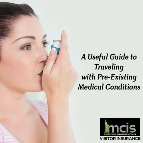 A Useful Guide to Traveling with Pre-Existing Medical Conditions-Image