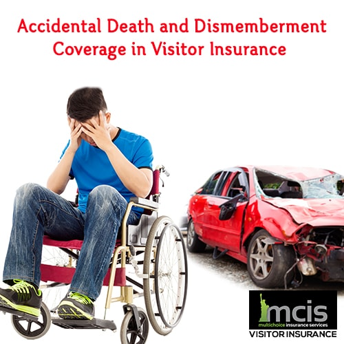 Accidental Death and Dismemberment Coverage in Visitor Insurance