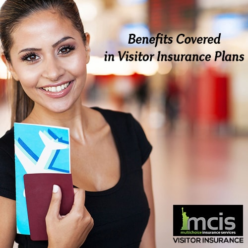 Benefits Covered in Visitor Insurance Plans