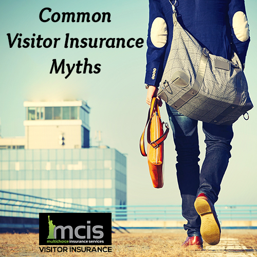 Common Visitor Insurance Myths