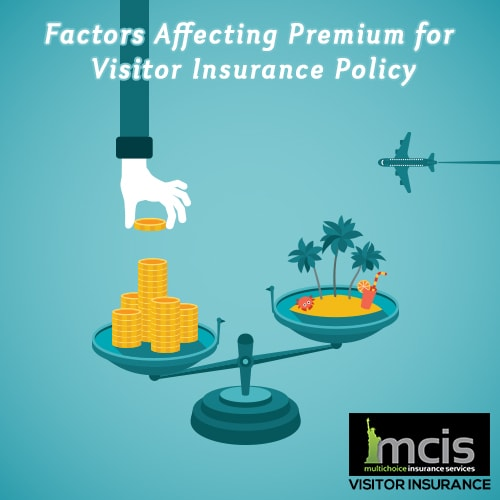 Factors Affecting Premium for Visitor Insurance Policy-image
